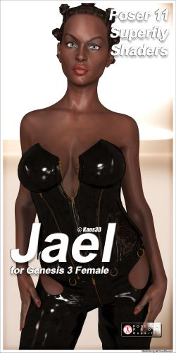 Poser 11 Superfly Shaders for Jael for Genesis 3 Female